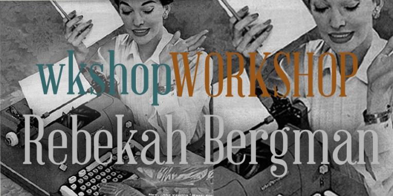 wkshopworkshop banner bergman